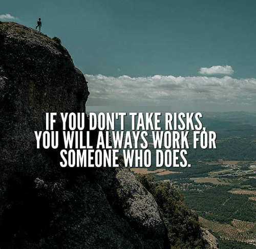 If_you_dont_take_risk